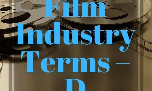 Film Industry Terms – D