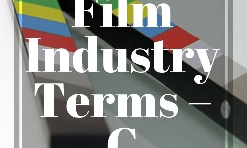 Film Industry Terms – C