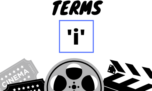 Film Industry Terms – I